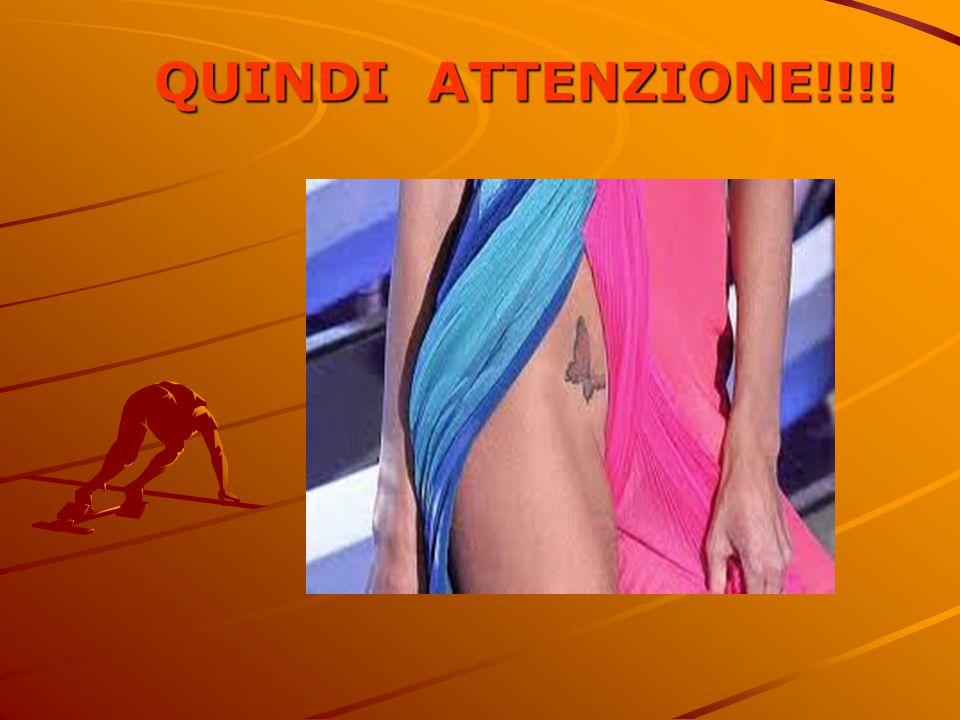 QUINDI ATTENZIONE!!!!