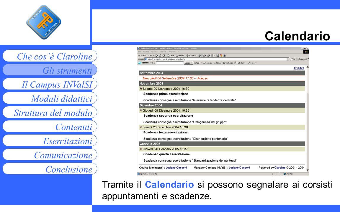 Calendario Tramite il Calendario si possono segnalare ai corsisti appuntamenti e scadenze.