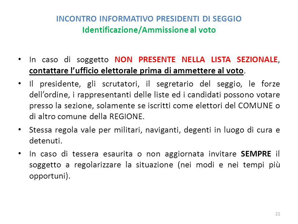 INCONTRO INFORMATIVO PRESIDENTI DI SEGGIO Identificazione/Ammissione al voto