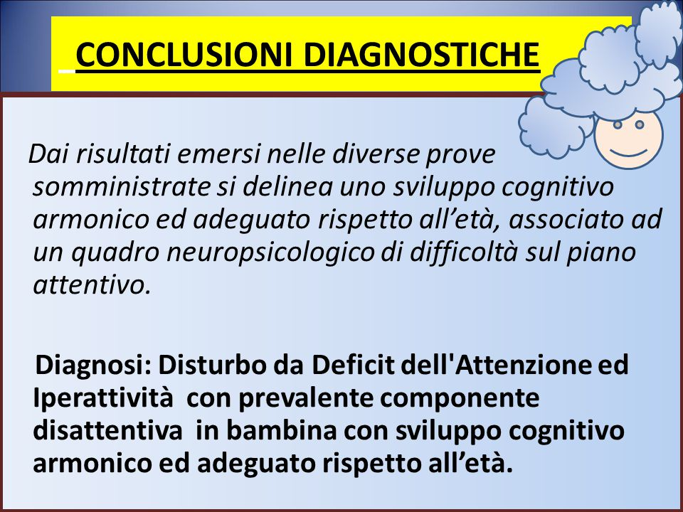 CONCLUSIONI DIAGNOSTICHE