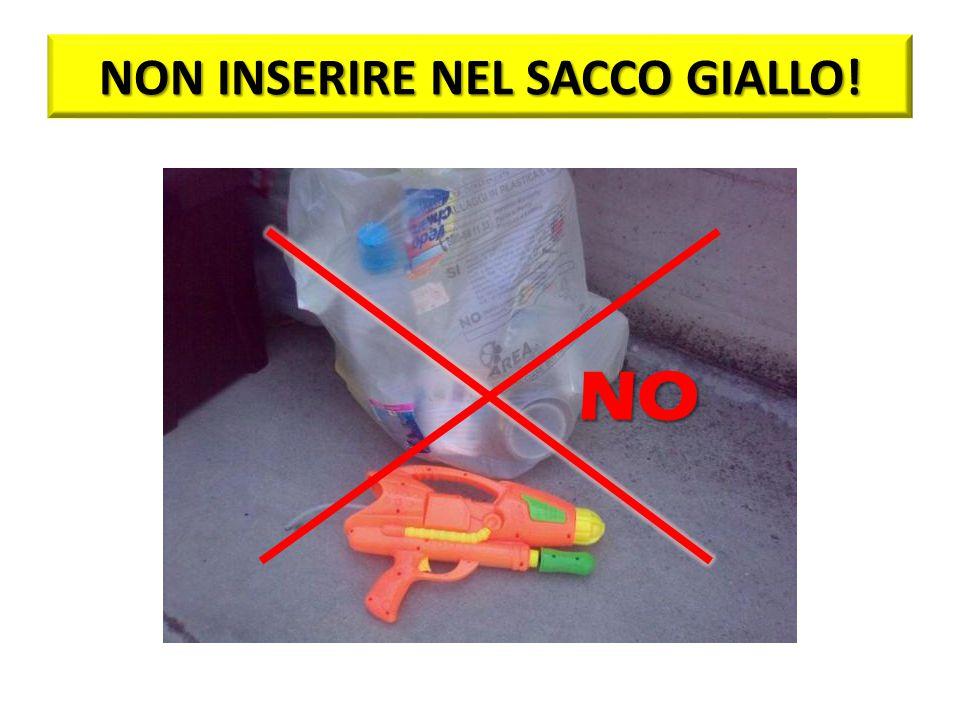 NON INSERIRE NEL SACCO GIALLO!