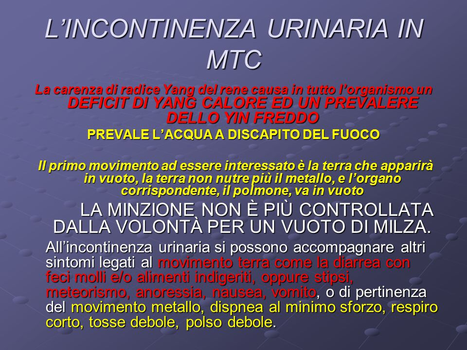 L'INCONTINENZA URINARIA IN MTC