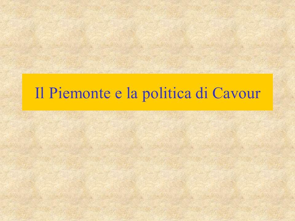 Il Piemonte e la politica di Cavour