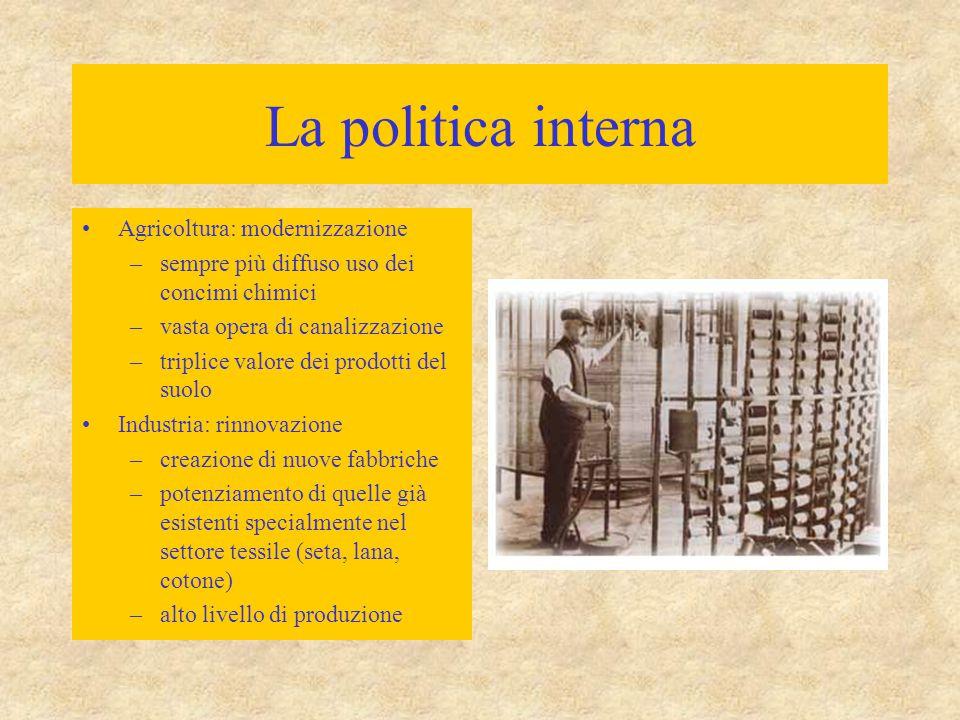 La politica interna Agricoltura: modernizzazione