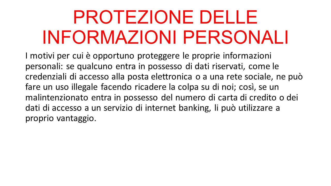 PROTEZIONE DELLE INFORMAZIONI PERSONALI