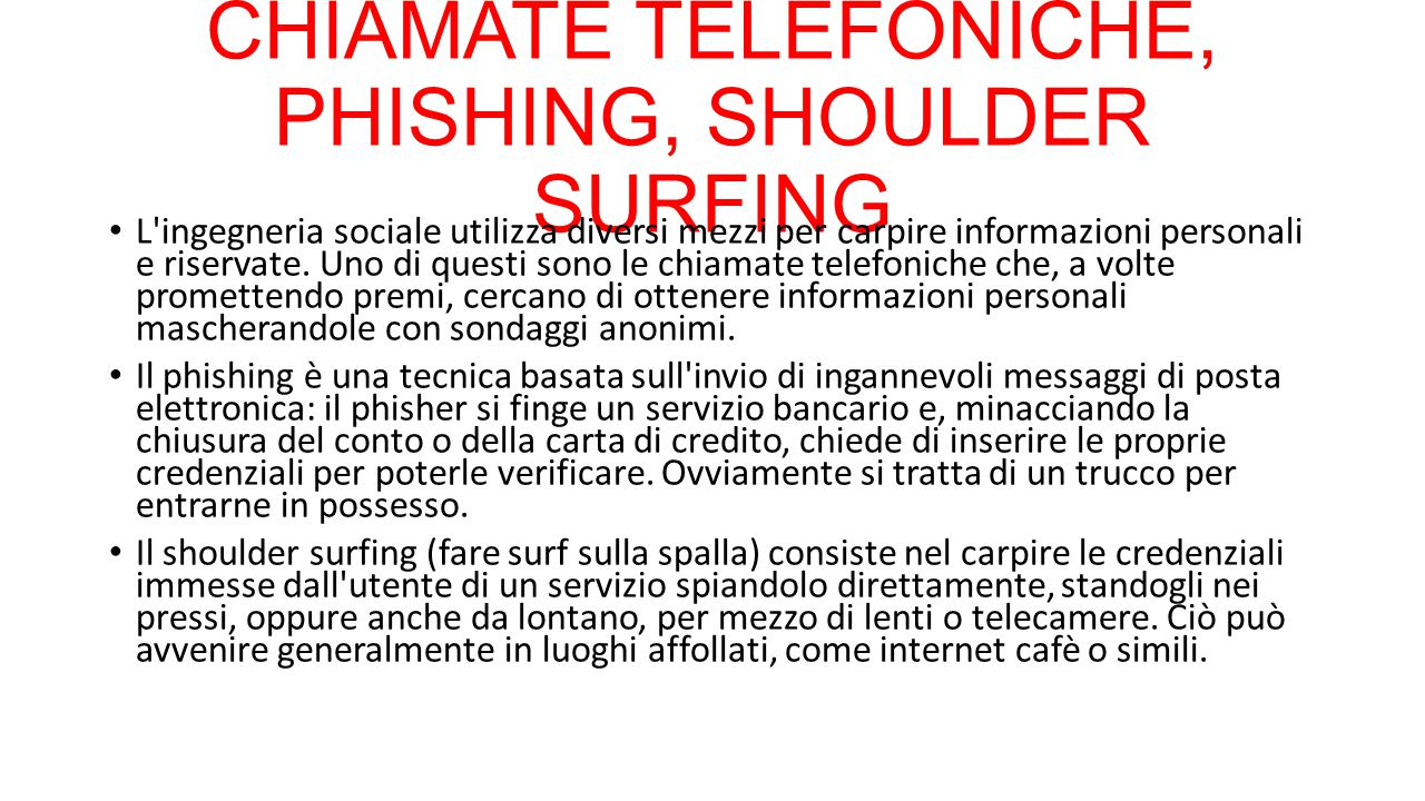 CHIAMATE TELEFONICHE, PHISHING, SHOULDER SURFING