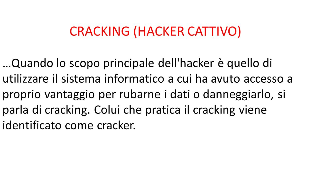 CRACKING (HACKER CATTIVO)