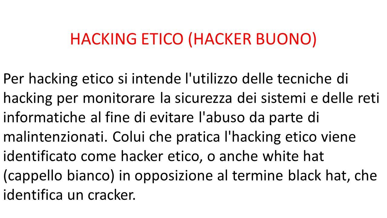 HACKING ETICO (HACKER BUONO)