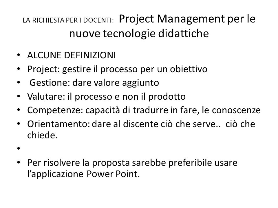 Project: gestire il processo per un obiettivo