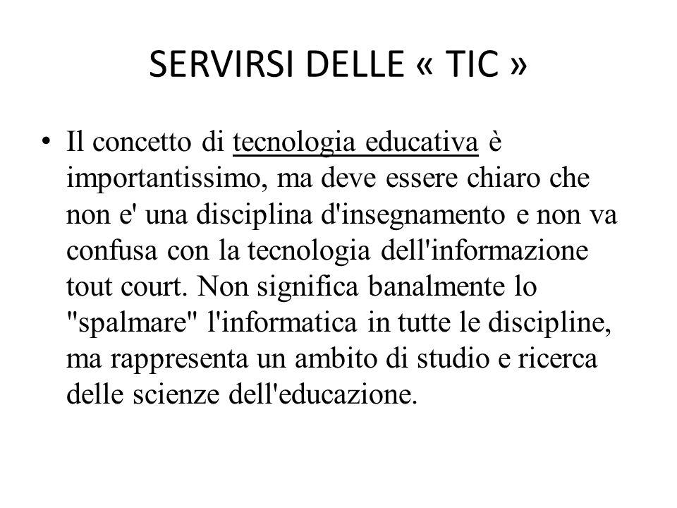 SERVIRSI DELLE « TIC »