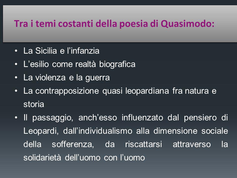 Tra i temi costanti della poesia di Quasimodo: