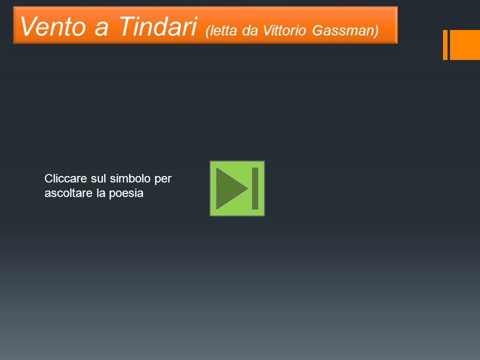 Vento a Tindari (letta da Vittorio Gassman)
