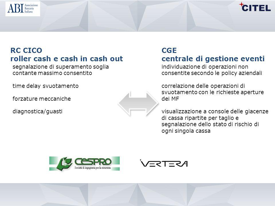 roller cash e cash in cash out CGE centrale di gestione eventi
