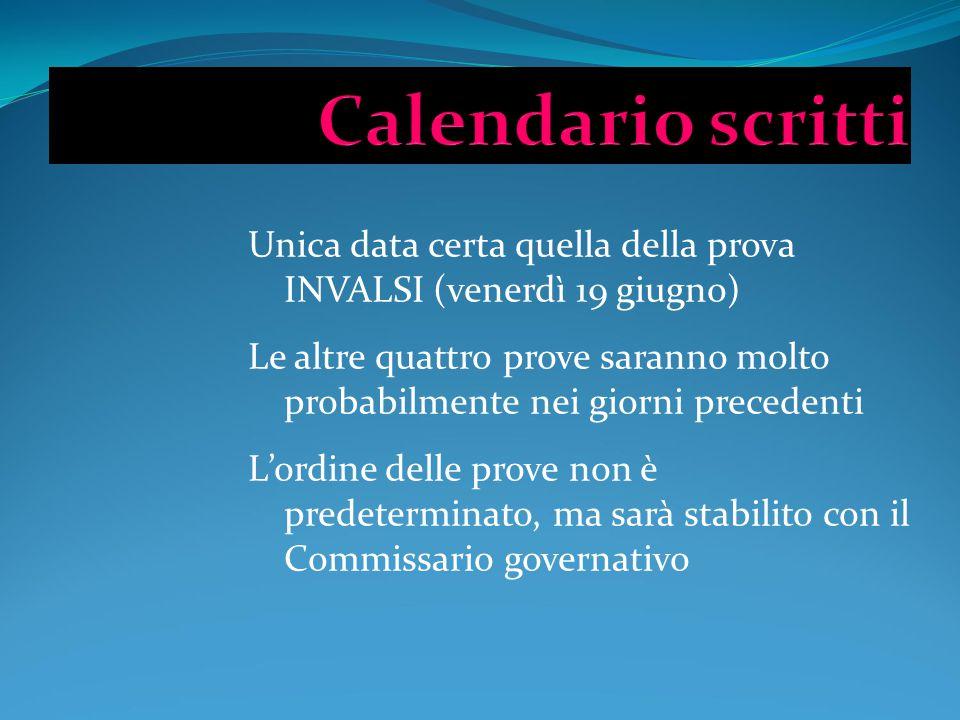 Calendario scritti Unica data certa quella della prova INVALSI (venerdì 19 giugno)