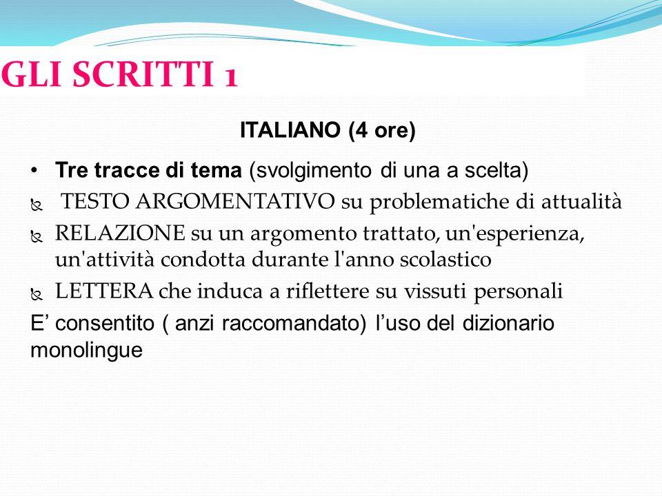 GLI SCRITTI 1 ITALIANO (4 ore)