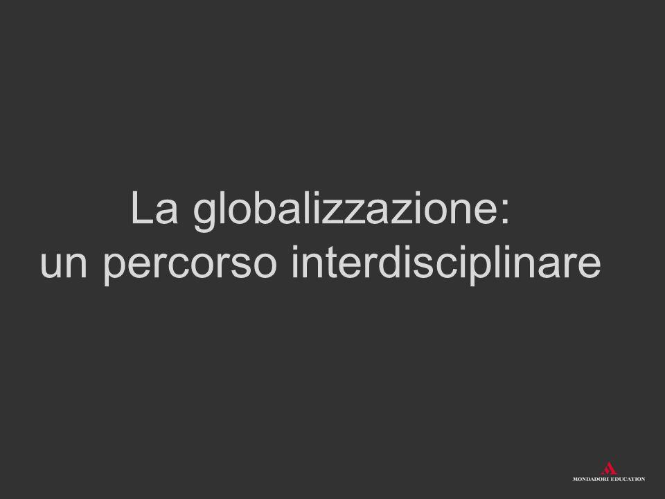 La globalizzazione: un percorso interdisciplinare
