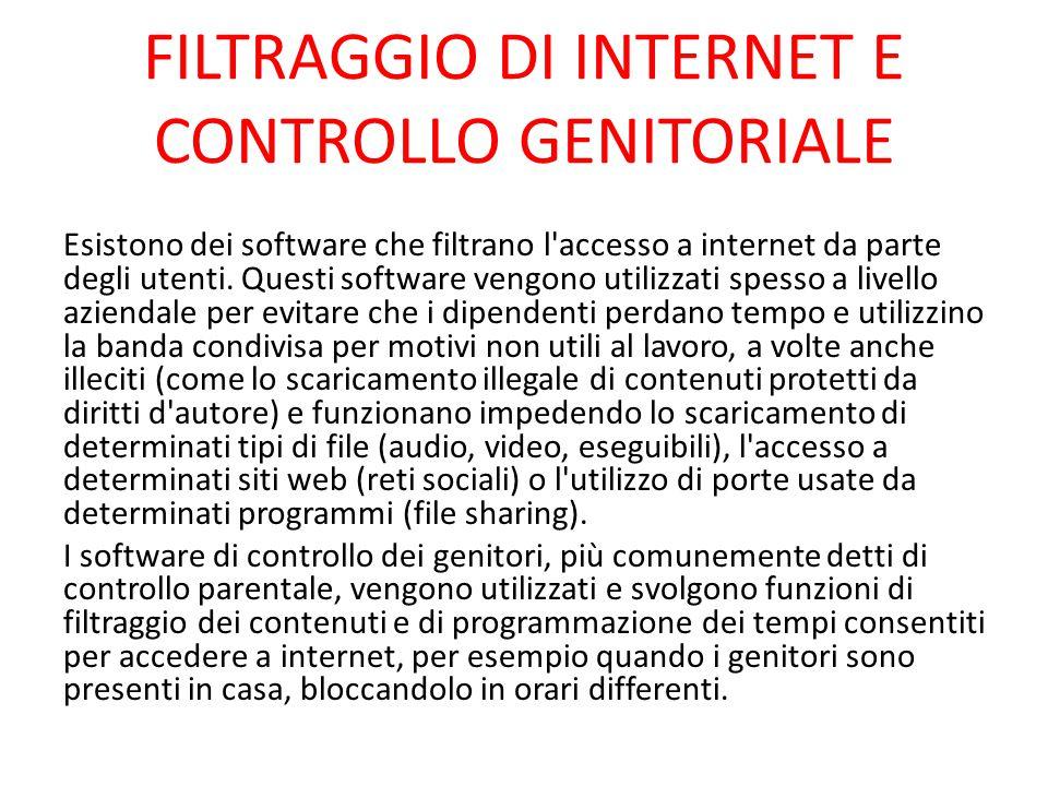 FILTRAGGIO DI INTERNET E CONTROLLO GENITORIALE