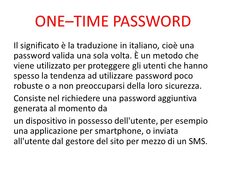 ONE–TIME PASSWORD