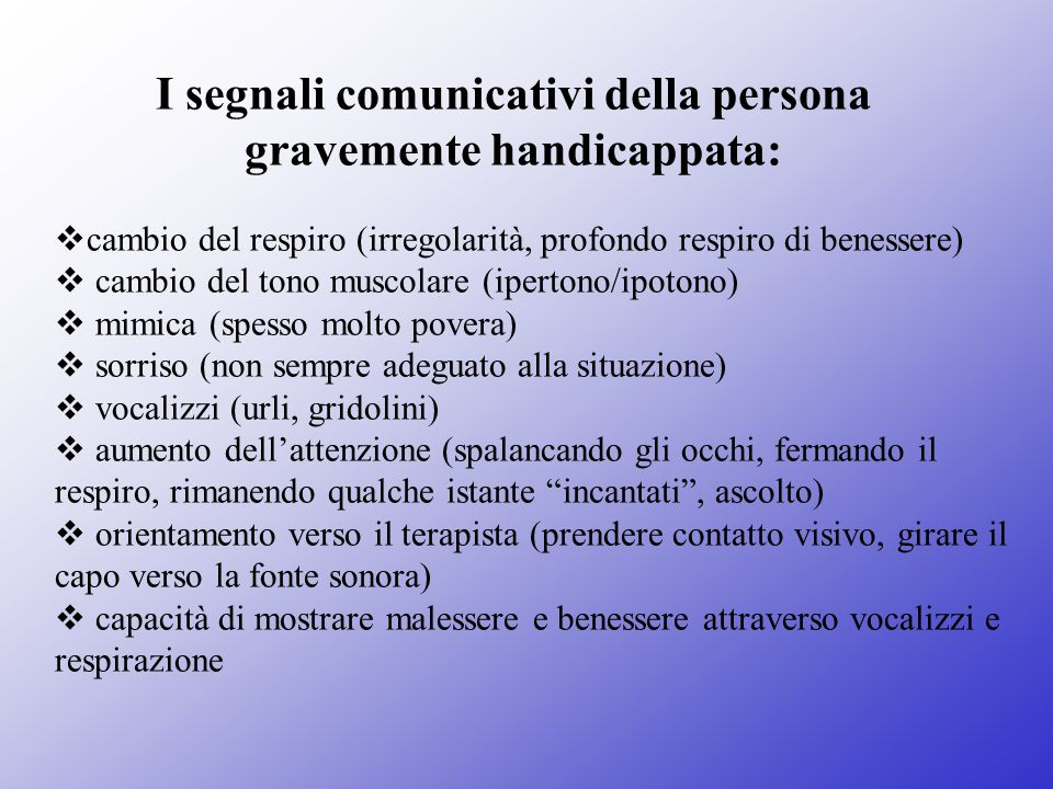 I segnali comunicativi della persona gravemente handicappata: