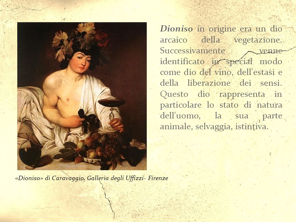 «Dioniso» di Caravaggio, Galleria degli Uffizzi- Firenze
