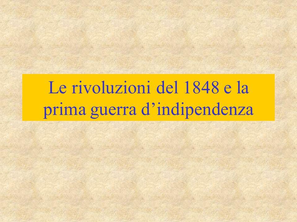 Le rivoluzioni del 1848 e la prima guerra d'indipendenza
