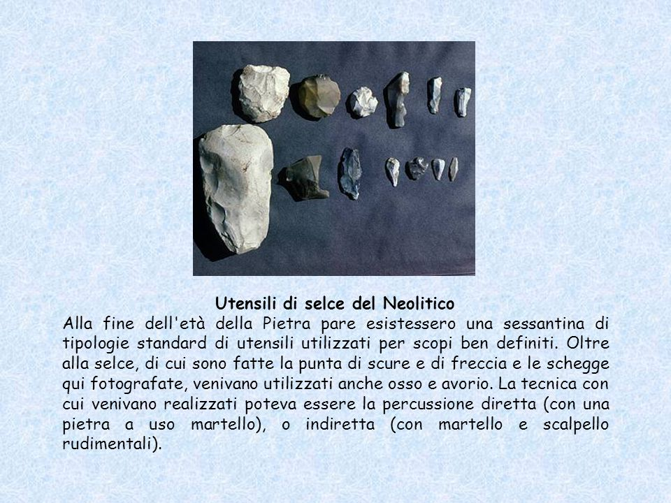 Utensili di selce del Neolitico