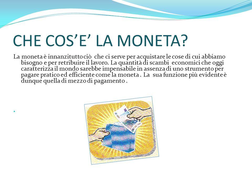 CHE COS'E' LA MONETA