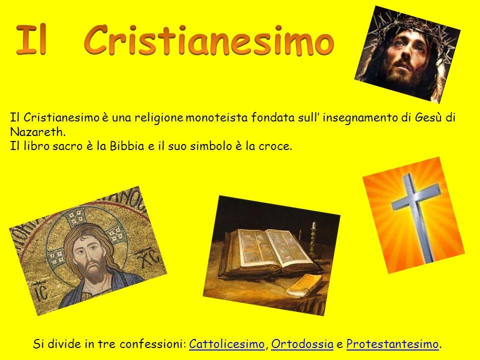 Il Cristianesimo Il Cristianesimo è una religione monoteista fondata sull' insegnamento di Gesù di.