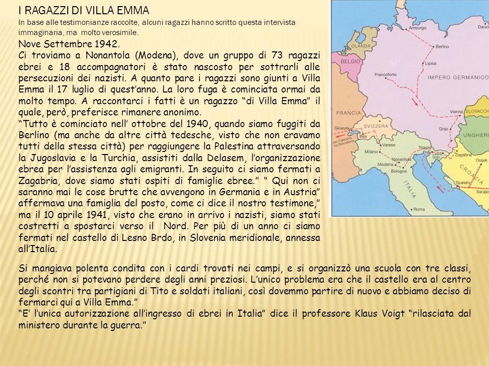 I RAGAZZI DI VILLA EMMA Nove Settembre 1942.