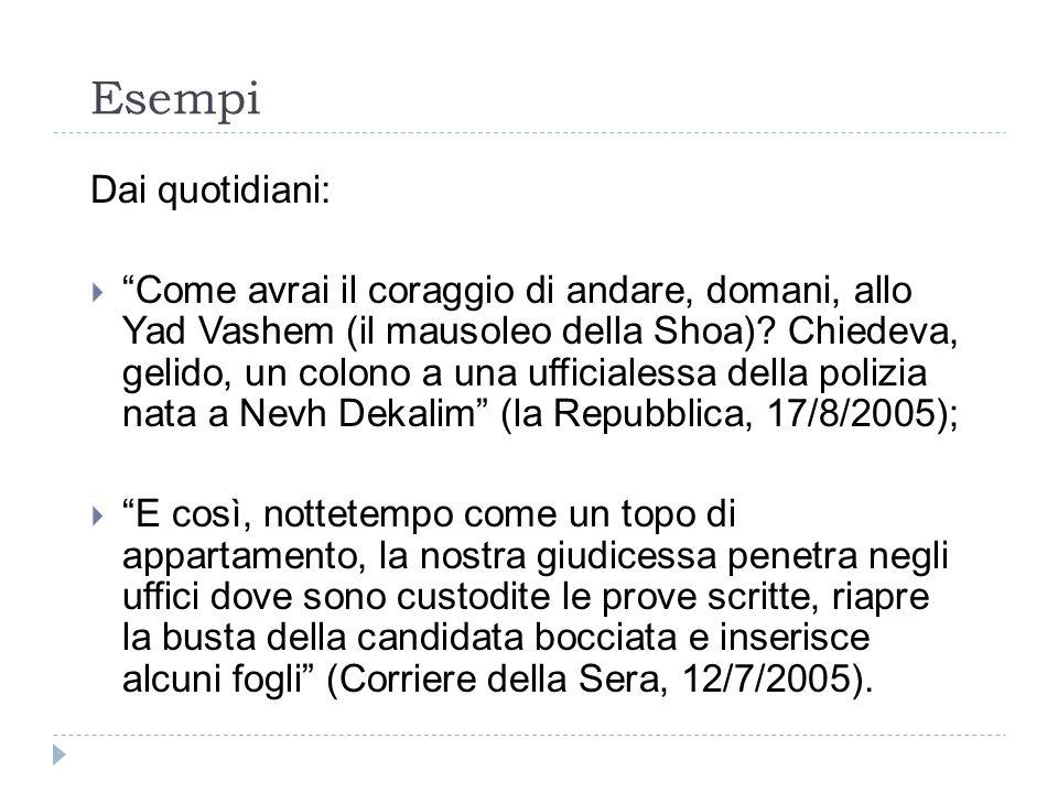 Esempi Dai quotidiani: