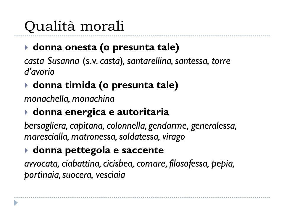 Qualità morali donna onesta (o presunta tale)