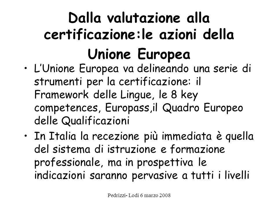 Dalla valutazione alla certificazione:le azioni della Unione Europea