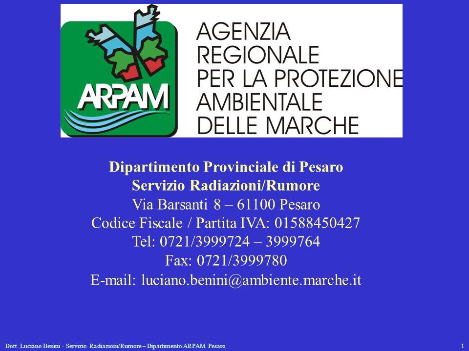 Dipartimento Provinciale di Pesaro Servizio Radiazioni/Rumore