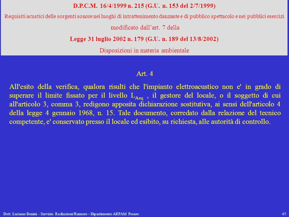 D.P.C.M. 16/4/1999 n. 215 (G.U. n. 153 del 2/7/1999)
