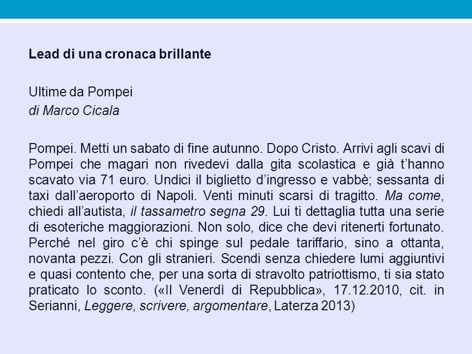 Lead di una cronaca brillante Ultime da Pompei di Marco Cicala Pompei