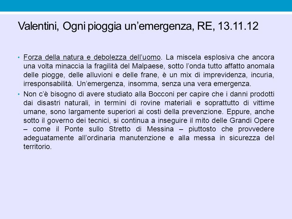 Valentini, Ogni pioggia un'emergenza, RE, 13.11.12