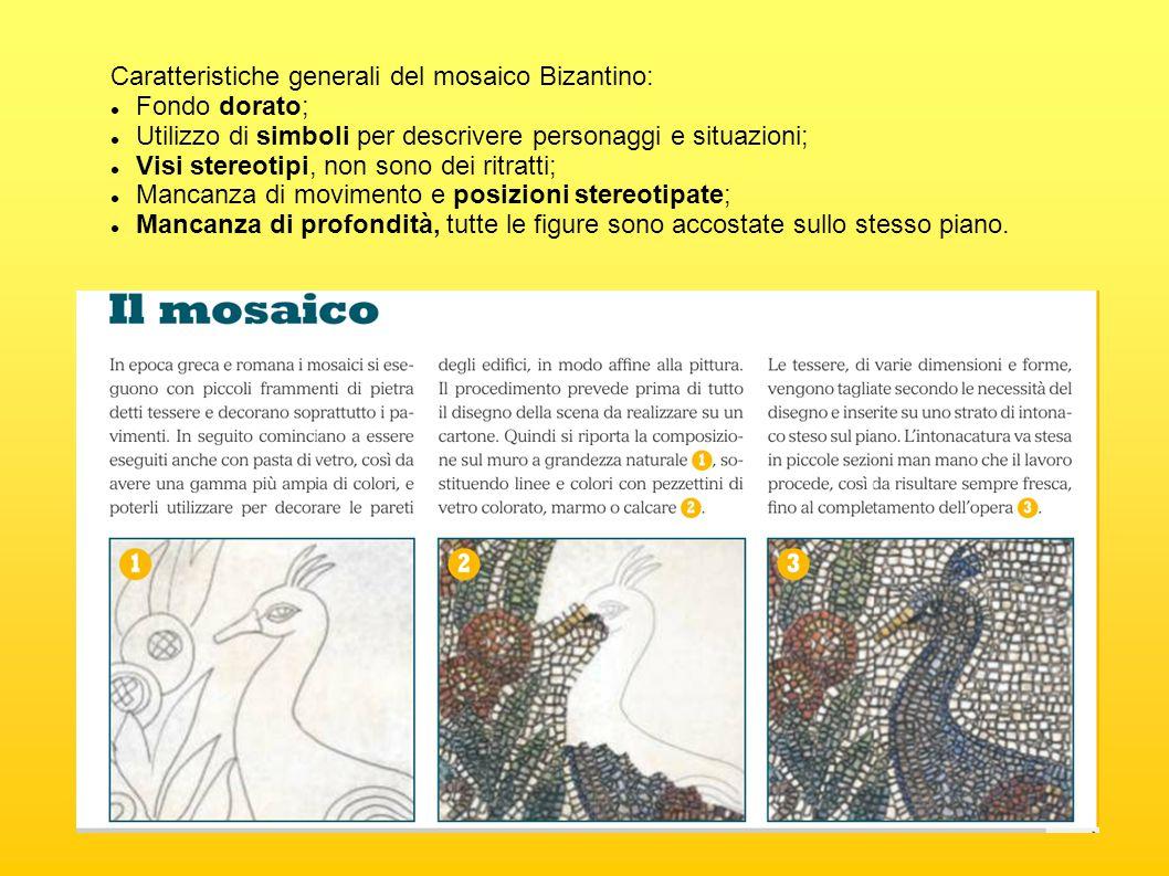 Caratteristiche generali del mosaico Bizantino: