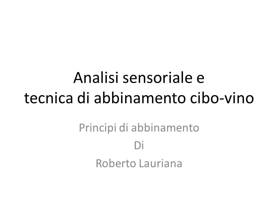 Analisi sensoriale e tecnica di abbinamento cibo-vino
