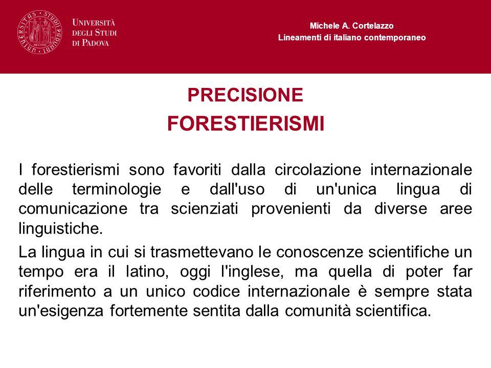 FORESTIERISMI PRECISIONE