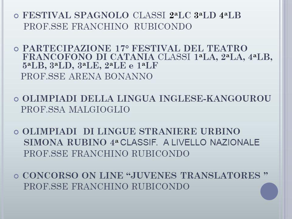 FESTIVAL SPAGNOLO CLASSI 2aLC 3aLD 4aLB