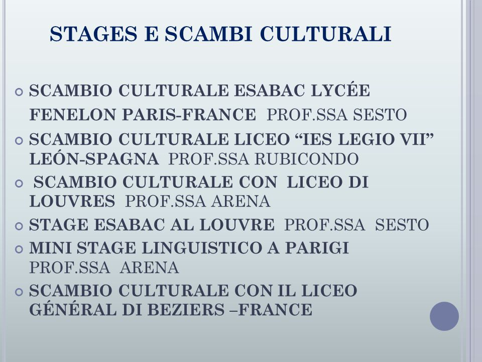 STAGES E SCAMBI CULTURALI