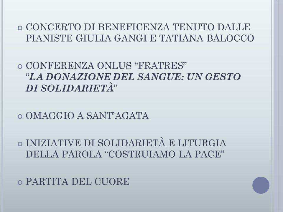 CONCERTO DI BENEFICENZA TENUTO DALLE PIANISTE GIULIA GANGI E TATIANA BALOCCO