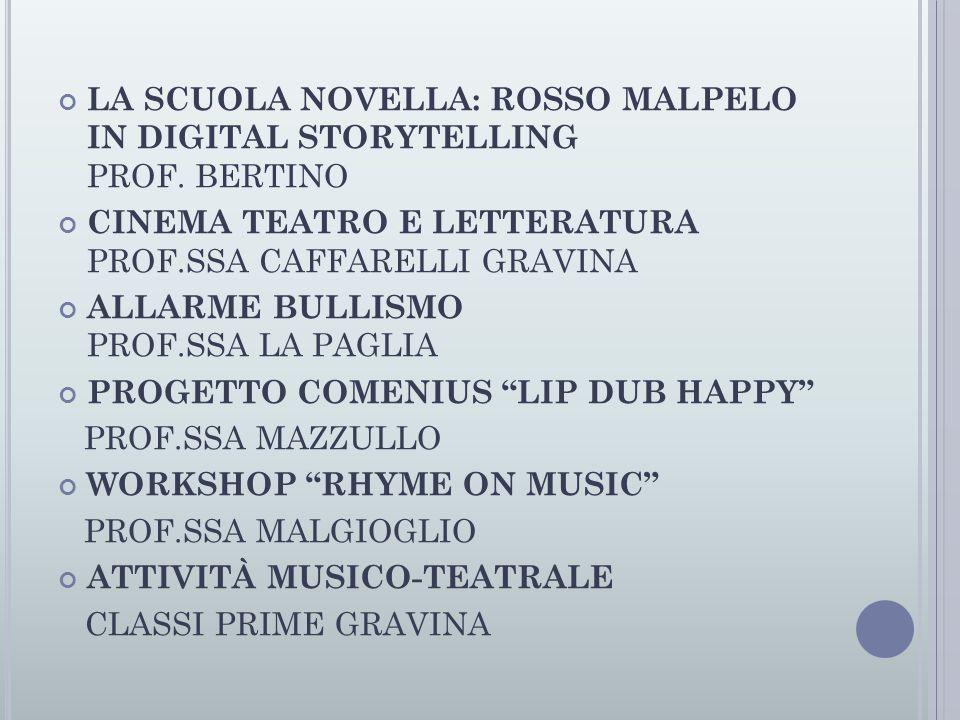 LA SCUOLA NOVELLA: ROSSO MALPELO IN DIGITAL STORYTELLING PROF. BERTINO