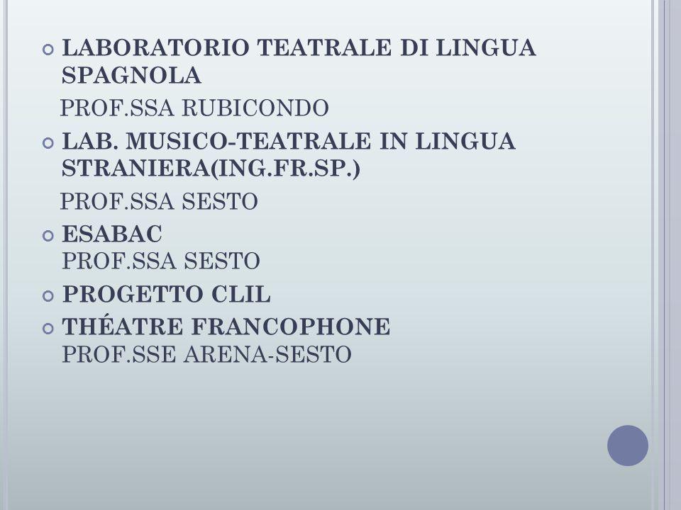 LABORATORIO TEATRALE DI LINGUA SPAGNOLA