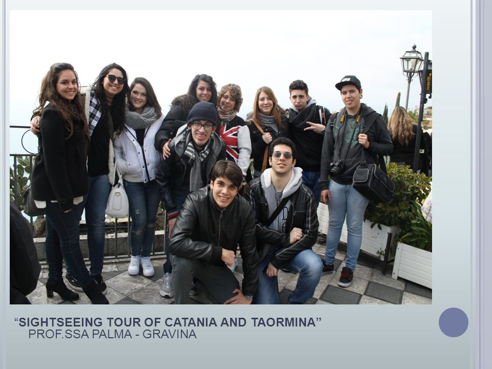 SIGHTSEEING TOUR OF CATANIA AND TAORMINA