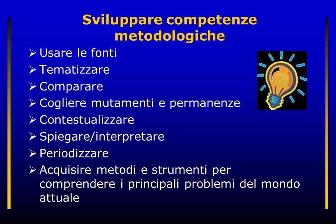 Sviluppare competenze metodologiche