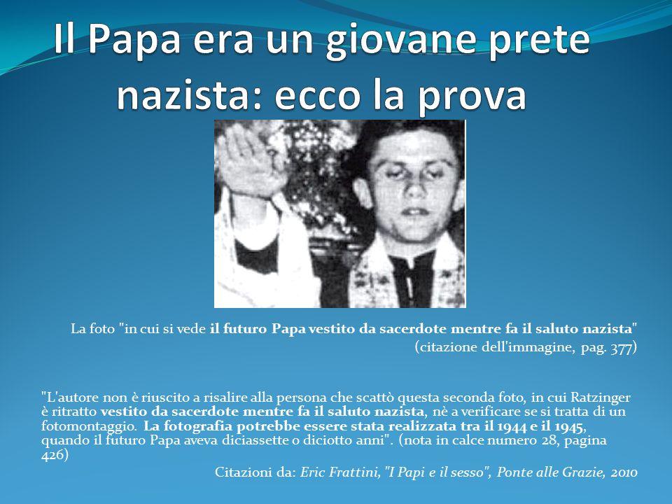 Il Papa era un giovane prete nazista: ecco la prova