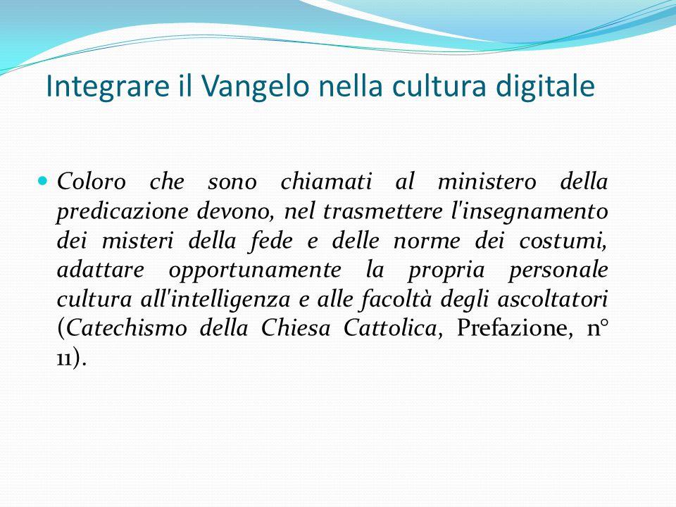 Integrare il Vangelo nella cultura digitale