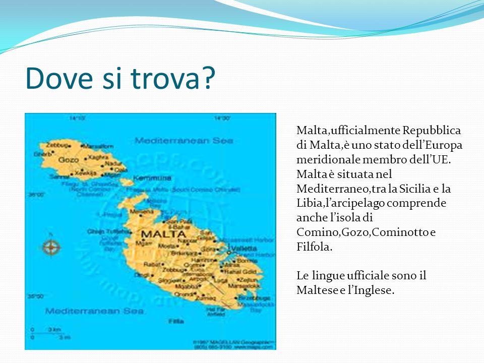 Dove si trova Malta,ufficialmente Repubblica di Malta,è uno stato dell'Europa meridionale membro dell'UE.