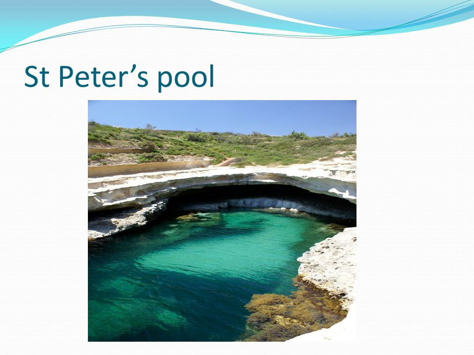 St Peter's pool